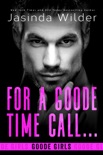For a Goode Time Call... book summary, reviews and downlod