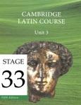 Cambridge Latin Course (5th Ed) Unit 3 Stage 33