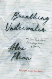 Breathing Underwater book summary, reviews and download