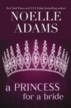 A Princess for a Bride book summary, reviews and downlod