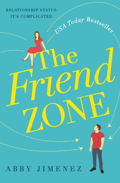 The Friend Zone by Abby Jimenez Book Summary, Reviews and E-Book Download