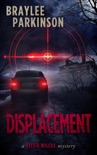 Displacement: A Sylvia Wilcox Mystery book summary, reviews and download
