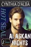 Hot SEAL, Alaskan Nights