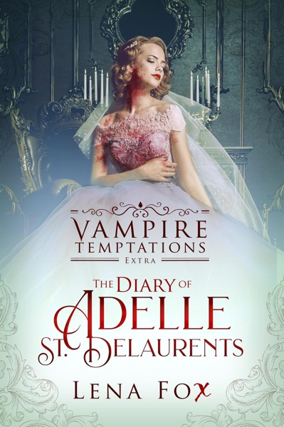 The Diary of Adelle St Delaurents by Lena Fox Book Summary, Reviews and E-Book Download
