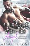 The Billionaire Bad Boy Meets His Angel: MC Biker Romance book summary, reviews and downlod