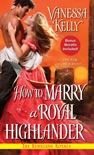 How to Marry a Royal Highlander book summary, reviews and downlod