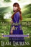Mail Order Bride and Her Boss (#9, Brides of Montana Western Romance) (A Historical Romance Book) book summary, reviews and download