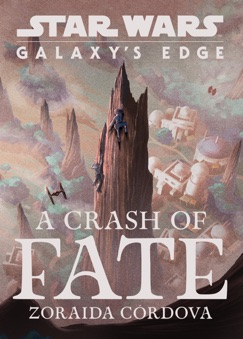 Star Wars: Galaxy's Edge: A Crash of Fate E-Book Download
