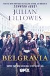 Julian Fellowes's Belgravia book summary, reviews and downlod
