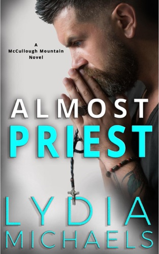 Almost Priest by Lydia Michaels E-Book Download