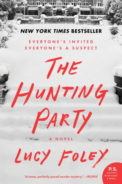 The Hunting Party by Lucy Foley Book Summary, Reviews and E-Book Download