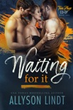 Waiting For It book summary, reviews and downlod