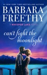 Can't Fight The Moonlight book summary, reviews and downlod