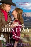 Healing Montana Love book summary, reviews and downlod