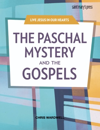 The Paschal Mystery and the Gospels textbook download