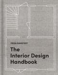 The Interior Design Handbook book summary, reviews and download
