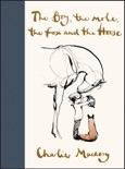The Boy, the Mole, the Fox and the Horse book synopsis, reviews