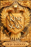 King of Scars book summary, reviews and download