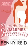 Neanderthal Marries Human: A Smarter Romance book summary, reviews and downlod