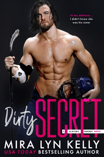 Dirty Secret by Mira Lyn Kelly Book Summary, Reviews and E-Book Download