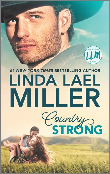 Country Strong by Linda Lael Miller Book Summary, Reviews and E-Book Download
