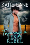 Taming a Texas Rebel book summary, reviews and downlod