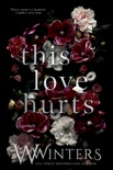 This Love Hurts book summary, reviews and downlod