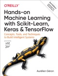 Hands-On Machine Learning with Scikit-Learn, Keras, and TensorFlow book summary, reviews and download