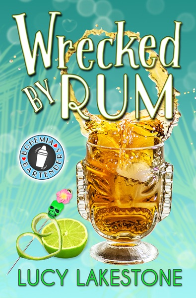 Wrecked by Rum by Lucy Lakestone Book Summary, Reviews and E-Book Download