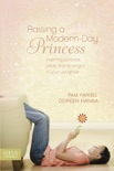 Raising a Modern-Day Princess book summary, reviews and download