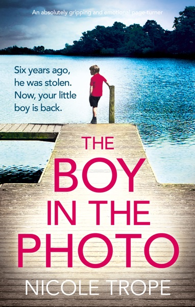 The Boy in the Photo by Nicole Trope Book Summary, Reviews and E-Book Download