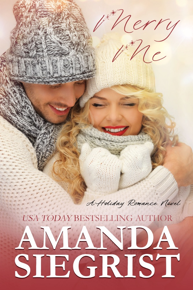 Merry Me by Amanda Siegrist Summary, Reviews and E-Book Download