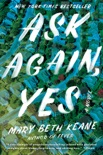 Ask Again, Yes book summary, reviews and download