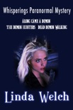 Whisperings Paranormal Mystery Along Came a Demon The Demon Hunters Dead Demon Walking book summary, reviews and download