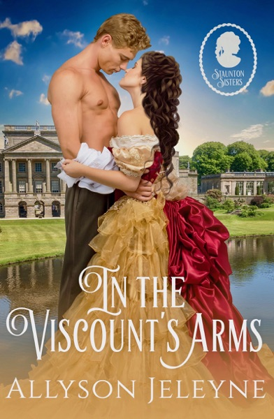 In The Viscount's Arms by Allyson Jeleyne Book Summary, Reviews and E-Book Download