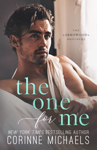 The One for Me by Corinne Michaels E-Book Download