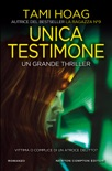 Unica testimone book summary, reviews and downlod