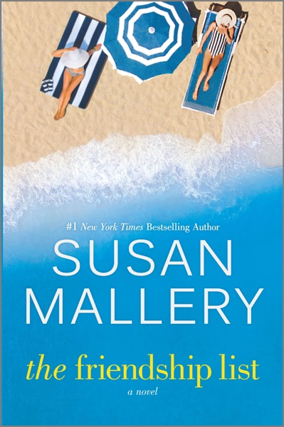 The Friendship List by Susan Mallery Book Summary, Reviews and E-Book Download
