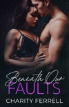 Beneath Our Faults book summary, reviews and download