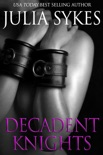 Decadent Knights book summary, reviews and downlod