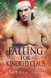 Falling for Kindred Claus...Book 19 of the Kindred Tales Series book summary, reviews and downlod