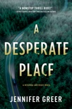 A Desperate Place book summary, reviews and download