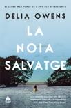 La noia salvatge book summary, reviews and downlod