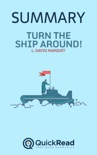 """Summary of """"Turn the Ship Around"""" by L. David Marquet book summary, reviews and downlod"""