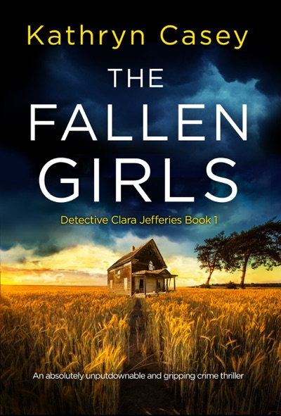 The Fallen Girls by Kathryn Casey Book Summary, Reviews and E-Book Download