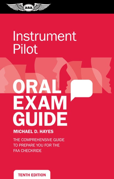 Instrument Pilot Oral Exam Guide by Michael D. Hayes Book Summary, Reviews and E-Book Download