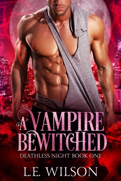 A Vampire Bewitched by L.E. Wilson Book Summary, Reviews and E-Book Download