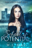 School of Potential book summary, reviews and download