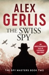 The Swiss Spy book summary, reviews and downlod
