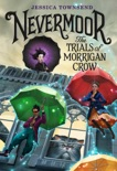 Nevermoor: The Trials of Morrigan Crow book summary, reviews and download